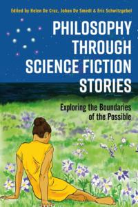Philosophy Through Science Fiction